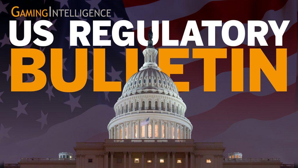 Gaming Intelligence US Regulatory Bulletin